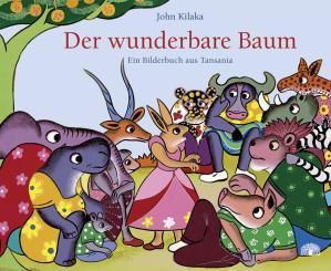 """Baobab Books Kilaka, John """"Der wunderbare Baum"""""""
