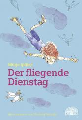 """Baobab Books Iplikçi, Müge """"Der fliegende Dienstag"""""""