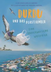 Oekom Girod, E. & Hartung, A. Durdu und das Plastikmeer