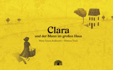 """Baobab Books  Andruetto, María Teresa (Text)/Trach, Martina (Ill.) """"Clara und der Mann im großen Haus"""""""