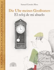 "Baobab Books Castaño Mesa, Samuel ""Die Uhr meines Großvaters"""