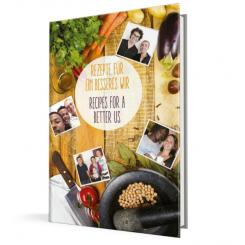 Über den Tellerrand e.V.: Kochbuch - Rezepte für ein besseres Wir