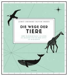 Hanser James Cheshire, Oliver Uberti Die Wege der Tier