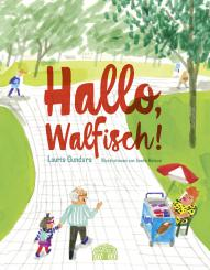 "Baobab Books Gundars, Lauris ""Hallo, Walfisch!"""