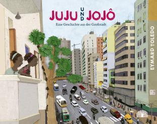 """Baobab Books Toledo, Eymard Juju und Jojô """"Eine Geschichte aus der Großstadt"""""""