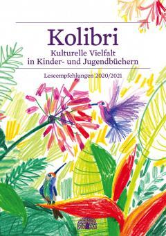 Kolibri Kulturelle Vielfalt in Kinder- und Jugendbüchern