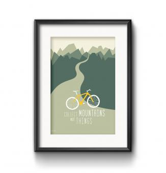"Roadtyping - Art Print ""Collect Mountains not things"""