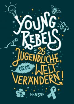 """Hanser - Benjamin Knödler, Christine Knödler: """"Young Rebels"""""""